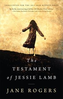 The Testament Of Jessie Lamb, Rogers, Jane