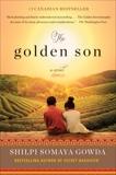 The Golden Son: A Novel, Gowda, Shilpi Somaya