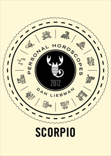 Scorpio: Personal Horoscopes 2012, Liebman, Dan