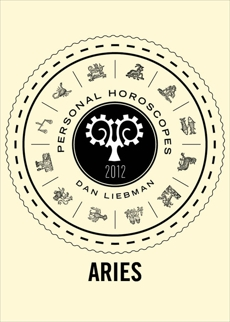 Aries: Personal Horoscopes 2012, Liebman, Dan
