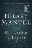 The Mirror & the Light: A Novel, Mantel, Hilary