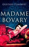 Madame Bovary, Flaubert, Gustave