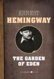 The Garden Of Eden, Hemingway, Ernest