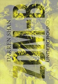Zom-B: Volume 2 Underground: ZOM-B Series, Book Two, Shan, Darren