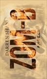 Zom-B: Volume 4 Angels: ZOM-B Series, Book Four, Shan, Darren