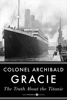The Truth About The Titanic, Gracie, Archibald
