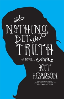 And Nothing But The Truth, Pearson, Kit