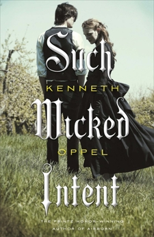 Such Wicked Intent, Oppel, Kenneth