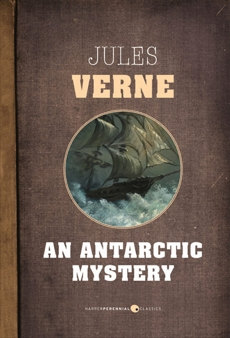 An Antarctic Mystery, Verne, Jules