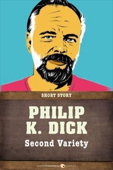Second Variety: Short Story, Dick, Philip K.