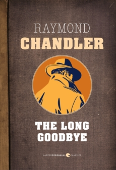 The Long Goodbye, Chandler, Raymond