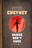 Dames Don't Care, Cheyney, Peter