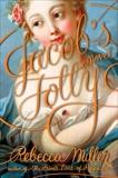 Jacob's Folly, Miller, Rebecca