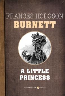 A Little Princess, Burnett, Frances Hodgson