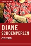 Clues: Short Story, Schoemperlen, Diane