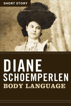 Body Language: Short Story, Schoemperlen, Diane