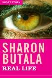 Real Life: Short Story, Butala, Sharon