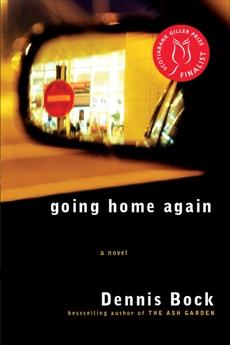 Going Home Again, Bock, Dennis