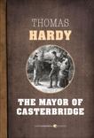 The Mayor Of Casterbridge, Hardy, Thomas