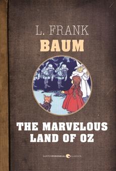 The Marvelous Land Of Oz, Baum, L. Frank