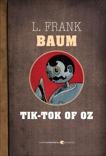 Tik-Tok Of Oz, Baum, L. Frank
