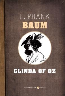 Glinda Of Oz, Baum, L. Frank