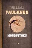 Mosquitoes, Faulkner, William