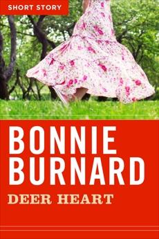 Deer Heart: Short Story, Burnard, Bonnie