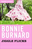 Jiggle Flicks: Short Story, Burnard, Bonnie