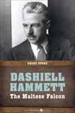 The Maltese Falcon: Short Story, Hammett, Dashiell