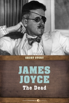 The Dead: Short Story, Joyce, James
