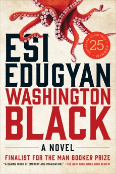 Washington Black: A Novel, Edugyan, Esi