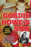Gordie Howe's Son, Howe, Mark & Greenberg, Jay