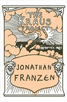 The Kraus Project, Franzen, Jonathan