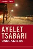 Casualties: Short Story, Tsabari, Ayelet