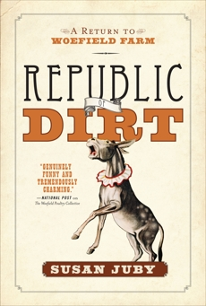 Republic Of Dirt: A Return to Woefield Farm, Juby, Susan