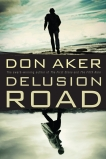 Delusion Road, Aker, Don