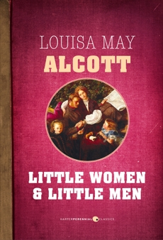 Little Women and Little Men, Alcott, Louisa May