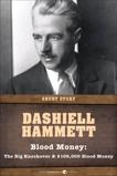 Blood Money: The Big Knockover and $106,000 Blood Money, Hammett, Dashiell