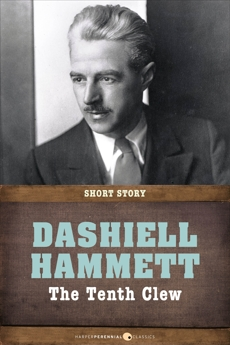 The Tenth Clew: Short Story, Hammett, Dashiell