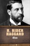 She, Haggard, Henry Rider