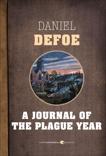 A Journal Of The Plague Year, Defoe, Daniel