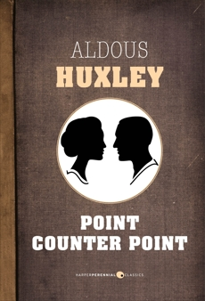 Point Counter Point, Huxley, Aldous