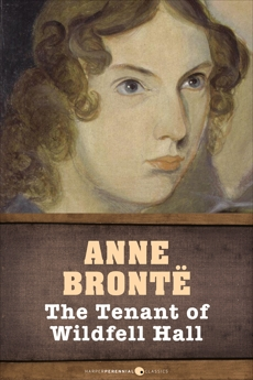 The Tenant Of Wildfell Hall, Bronte, Anne
