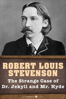 The Strange Case Of Dr. Jekyll And Mr. Hyde, Stevenson, Robert Louis