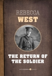 The Return Of The Soldier, West, Rebecca