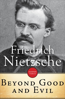 Beyond Good And Evil, Nietzsche, Friedrich