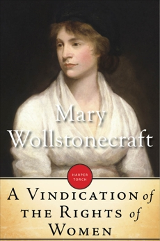 A Vindication Of The Rights Of Women, Wollstonecraft, Mary