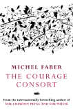 The Courage Consort, Faber, Michel