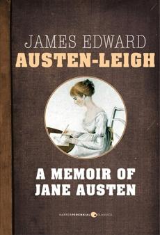 A Memoir Of Jane Austen, Austen-Leigh, James Edward